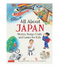 All About Japan (Stories, Songs, Crafts and Games for Kids)