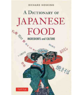 A Dictionary of Japanese Food- Ingredients & Culture