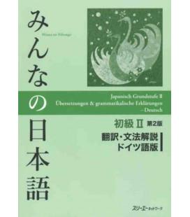 Minna no Nihongo Shokyu II (Translation & Grammar Notes in GERMAN - Second Edition)