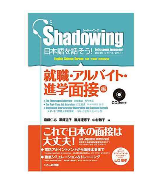 Shadowing- Let's Speak Japanese (Employement & Part-time Job & Admissions Interviews (Incluye 2 CD)