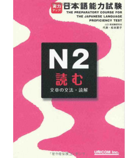 The Preparatory Course for the JLPT N2, Yomu: Grammar & Reading Comprehension